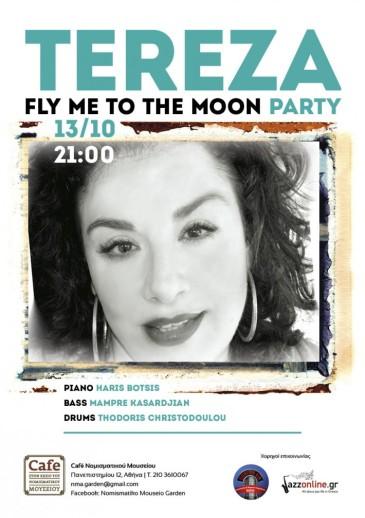 TΕREZA…fly me to the moon party @ café του Νομισματικού Μουσείου